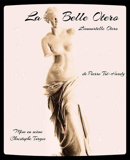 La Belle Otero, l'immortelle Otero.