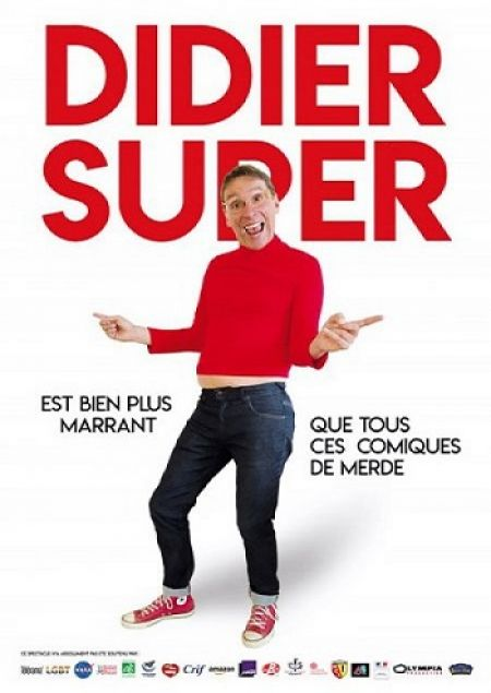 """Didier Super dans """"Didier Super est bien plus marrant que tous ces comiques de merde"""""""