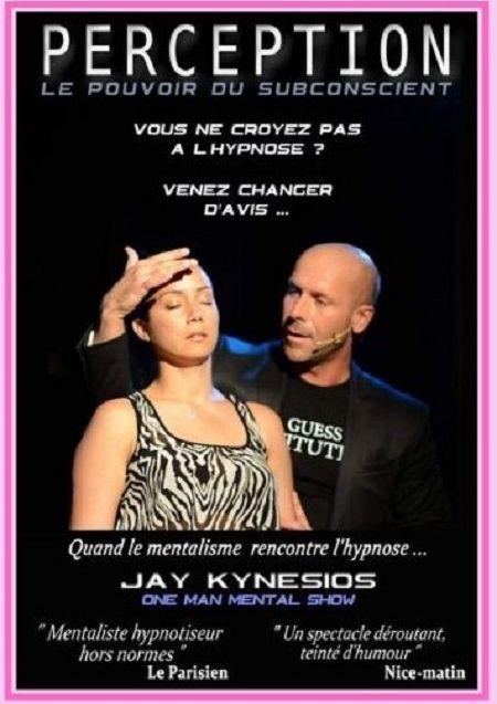 """Jay Kynésios dans """"Perception : hypnose et mentalisme"""""""