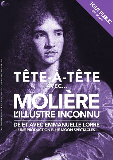 Tête-à-Tête avec... Molière (L'Illustre inconnu)