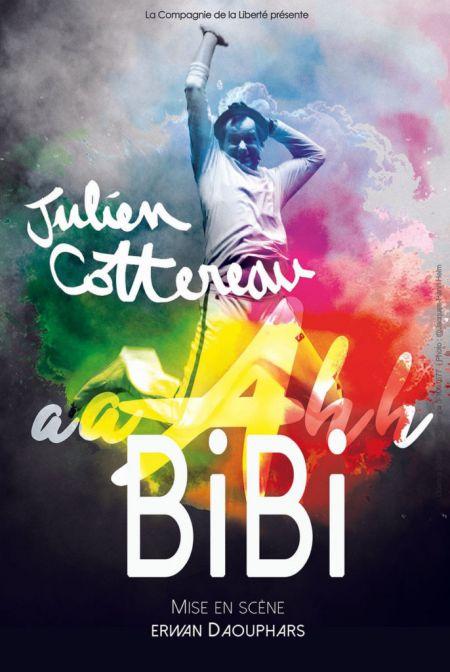 Julien Cottereau dans Aaahh Bibi