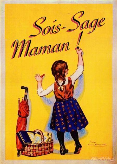 Sois-Sage Maman !
