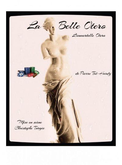La Belle Otero, l'Immortelle Otero
