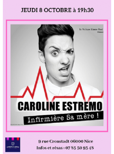 "Caroline Estremo dans ""Infirmière Sa mère !"""