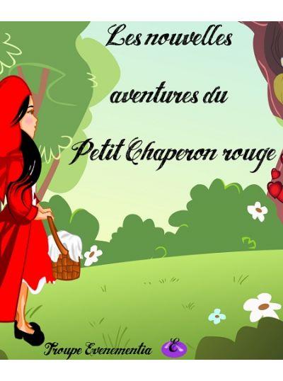 Les Nouvelles Aventures du petit chaperon rouge