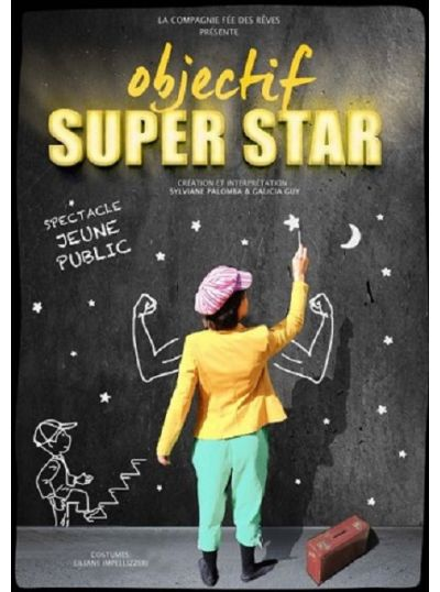 Objectif super star