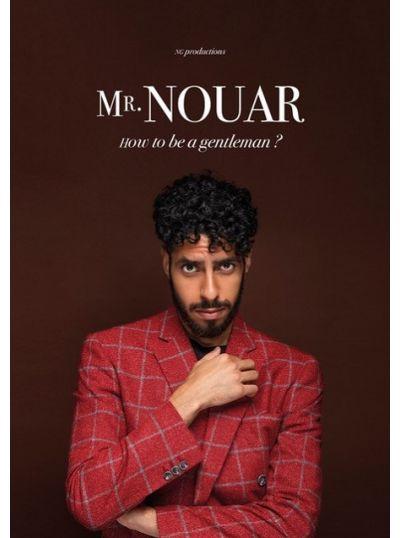 "Mr Nouar dans ""How to be a gentleman ?"""