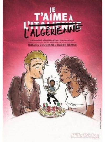 Je t'aime à l'algérienne