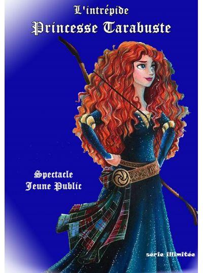 L'Intrépide Princesse Tarabuste