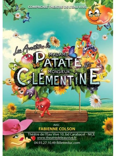 Les Aventures de madame Patate et de monsieur Clémentine