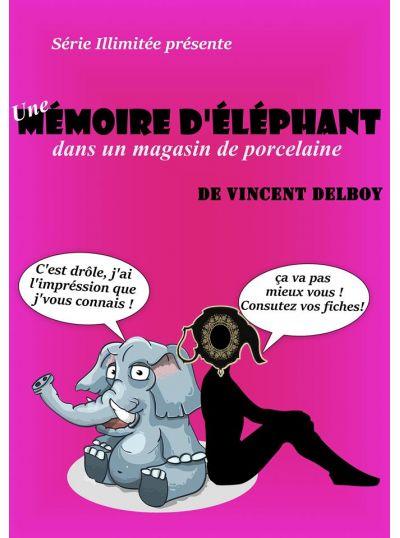 Une mémoire d'éléphant dans un magasin de porcelaine