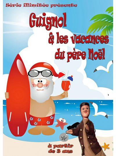 Guignol et les vacances du Père Noël