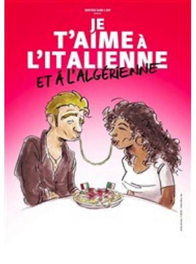 Je t'aime à l'italienne et à l'algérienne