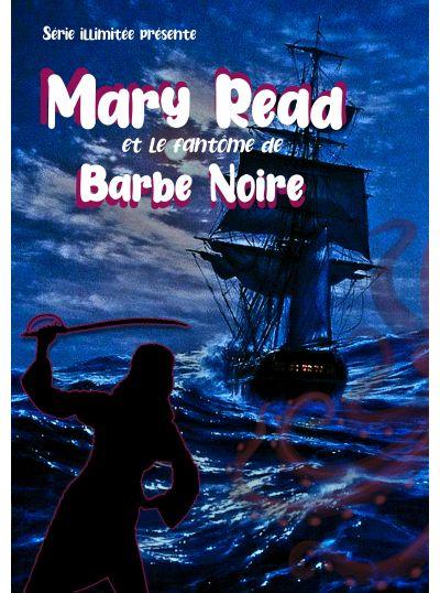 Mary Read et le Fantôme de Barbe Noire